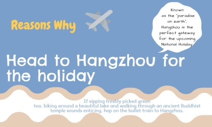 Head to Hangzhou for the holiday